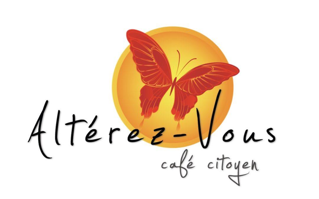 Vos voix pour le café citoyen «Altérez-vous» de LLN