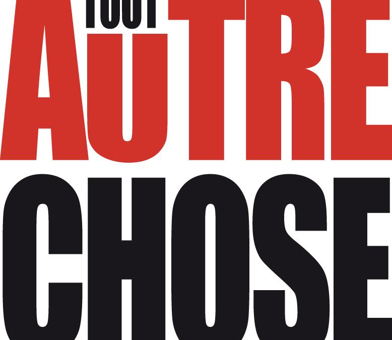 """""""Tout Autre Chose"""""""
