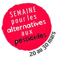 La semaine sans pesticides du 20 au 30 mars
